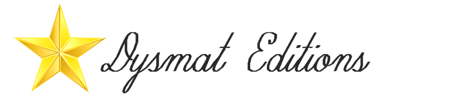 Dysmat Editions